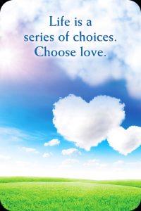 10het-leven-is-een-reeks-van-keuzes-kies-liefde